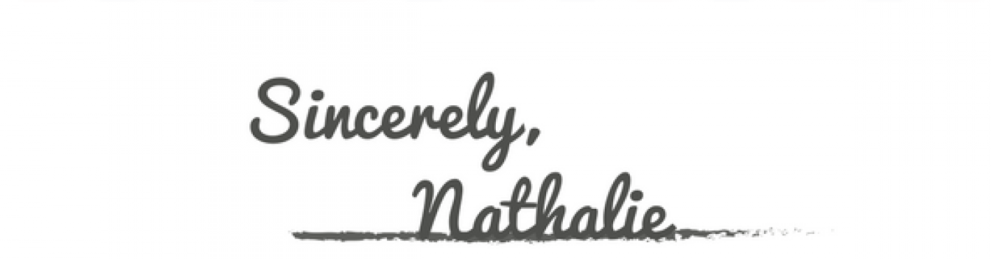 Sincerely, Nathalie